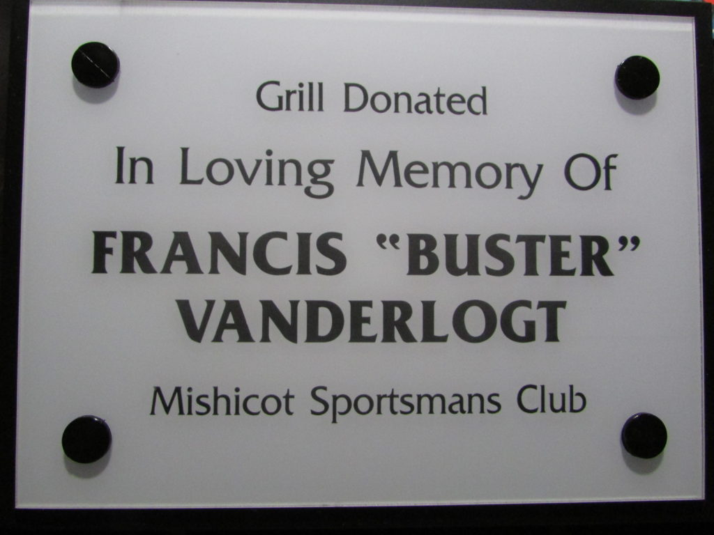 "Grill At Mishicot Dam Placed In Memory Of Franics ""Buster"" Vander Logt By Mishicot Sportsman Club"