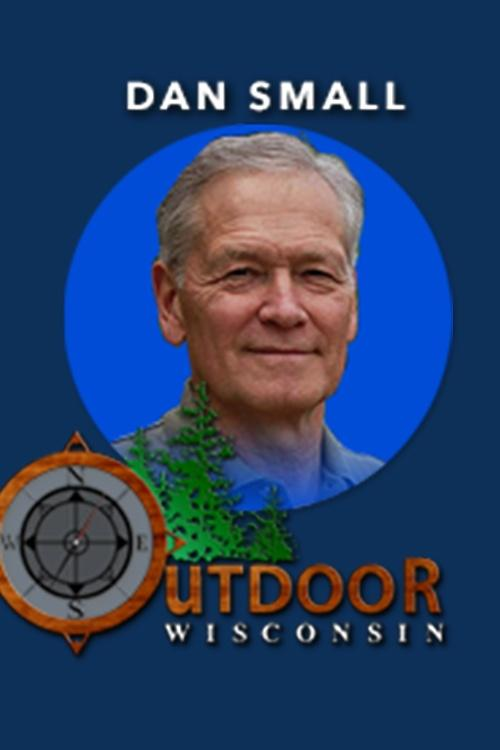This Week on Outdoor Radio by DAN SMALL OUTDOORS
