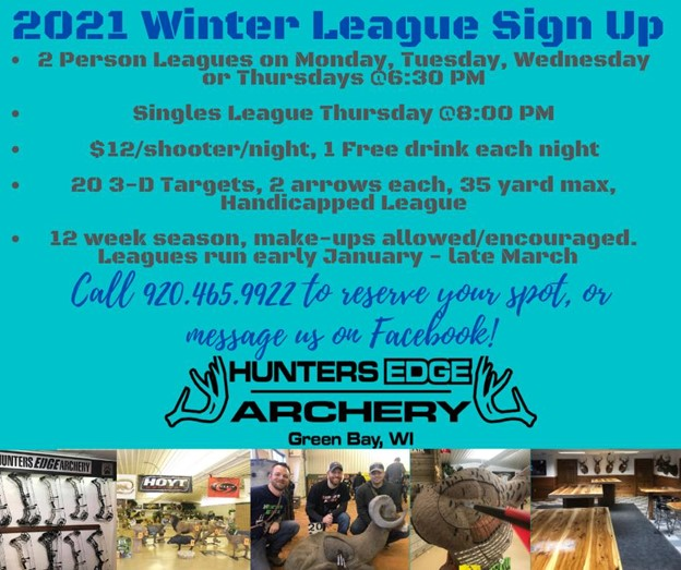 2021 WINTER LEAGUE SIGN UP TIME at HUTNERS EDGE ARCHERY