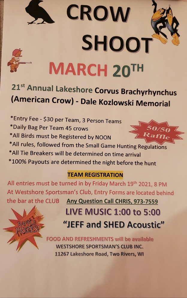 2021 WESTSHORE SPORTSMAN CLUB CROW HUNT, MARCH 20th , 2021